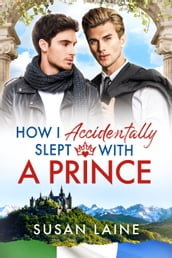 How I Accidentally Slept With a Prince
