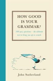 How Good Is Your Grammar?