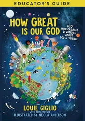 How Great Is Our God Educator s Guide