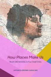 How Places Make Us