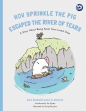How Sprinkle the Pig Escaped the River of Tears