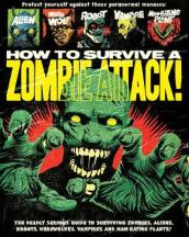 How To Survive A Zombie Attack