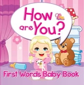 How are You? First Words Baby Book