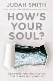 How s Your Soul?