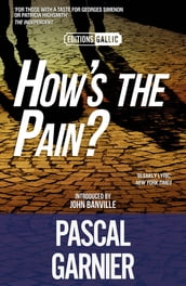 How s the Pain? [Editions Gallic]
