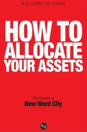 How to Allocate Your Assets