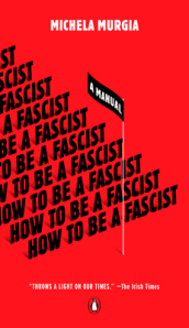 How to Be a Fascist