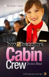 How to Become Cabin Crew: The Insider s Guide