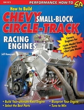 How to Build Small-Block Chevy Circle-Track Racing Engines