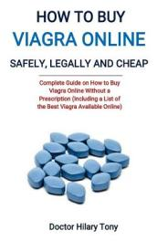 How to Buy Viagra Online Safely, Legally and Cheap