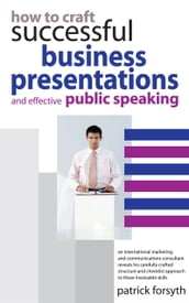 How to Craft Successful Business Presentations