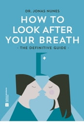 How to Look After your Breath