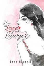 How to Love your Lawyer