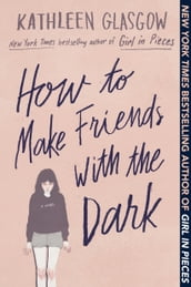 How to Make Friends with the Dark