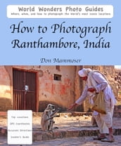 How to Photograph Ranthambore, India