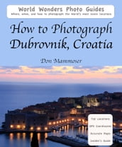 How to Photograph Dubrovnik, Croatia