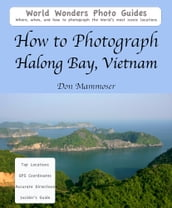 How to Photograph Halong Bay, Vietnam