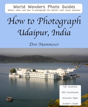 How to Photograph Udaipur, India