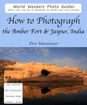 How to Photograph the Amber Fort & Jaipur, India