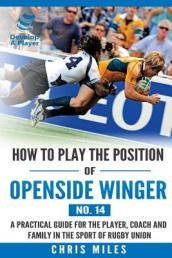 How to Play the Position of Openside Winger(no. 14)