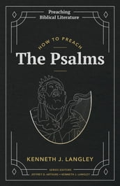 How to Preach the Psalms