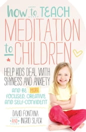 How to Teach Meditation to Children