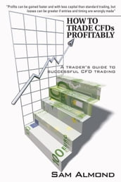 How to Trade Cfds Profitably
