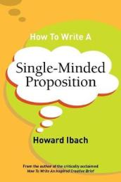 How to Write a Single-Minded Proposition