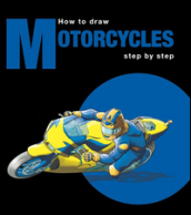 How to draw motorcycles step by step. Ediz. multilingue