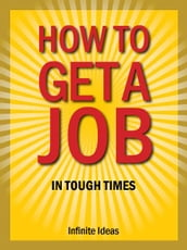 How to get a job in tough times