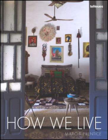 How we live - Marcia Prentice |