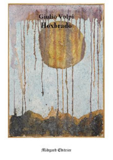 Hoxbrado - Giulio Volpi  