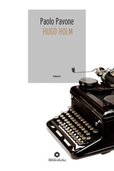 Hugo Holm - Paolo Pavone |