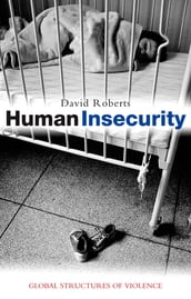 Human Insecurity