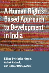 A Human Rights Based Approach to Development in India