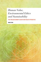 Human Value, Environmental Ethics and Sustainability