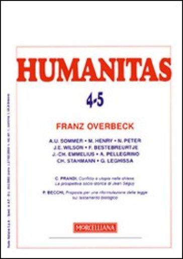 Humanitas (2010) vol. 4-5: Franz Overbeck - A. Pellegrino |