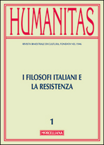 Humanitas (2015). 1.I filosofi italiani e la resistenza - I. Bertoletti | Jonathanterrington.com