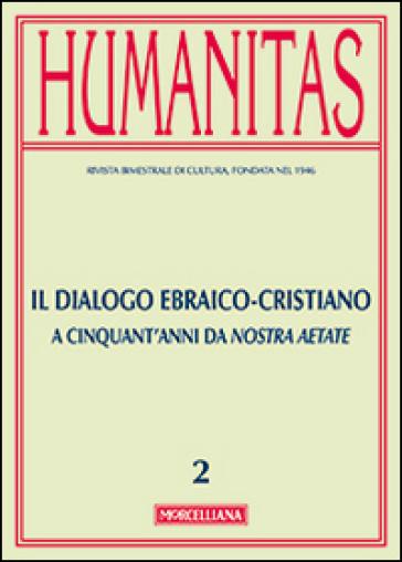 Humanitas (2015). 2.Il dialogo ebraico-cristiano. A cinquant'anni da Nostra Aetate - M. Giuliani pdf epub