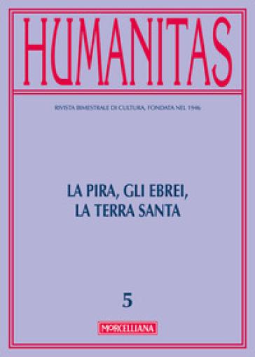 Humanitas (2016). 5: La Pira, gli ebrei, la Terra santa - Daniele Menozzi |