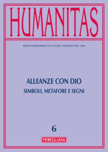 Humanitas (2016). 6: Alleanze con Dio. Simboli, metafore e segni - E. Pace | Kritjur.org