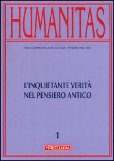 Humanitas (2016). 1.L'inquietante verità nel pensiero antico - A. Fermani  