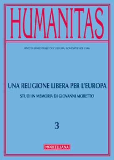 Humanitas (2017). 3: Una religione libera per l'Europa - R. Celada Ballanti |