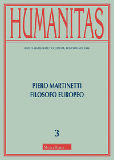Humanitas (2018). 3: Piero Martinetti filosofo europeo - F. Ghia | Jonathanterrington.com