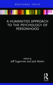 A Humanities Approach to the Psychology of Personhood