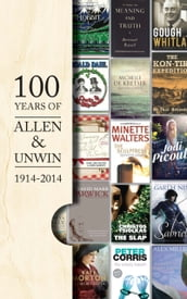 A Hundred Years of Allen & Unwin