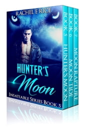 Hunter s Moon Insatiable Series