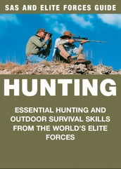 Hunting: SAS & Elite Forces Guide