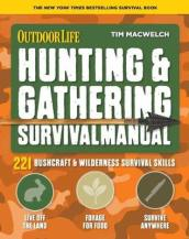 Hunting and Gathering Survival Manual