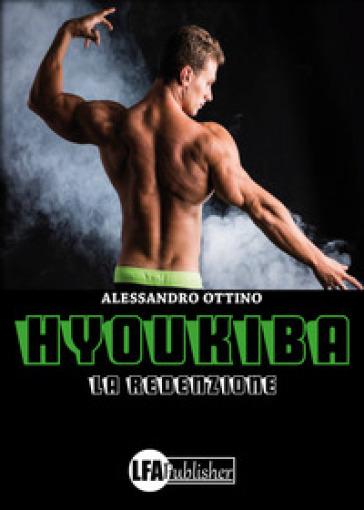 Hyoukiba. La redenzione - Alessandro Ottino | Ericsfund.org
